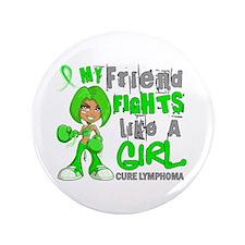 "Fights Like a Girl 42.9 Lymphoma 3.5"" Button"