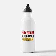 Pray Husband German Water Bottle