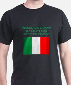 Italian Proverb One Day As A Lion T-Shirt