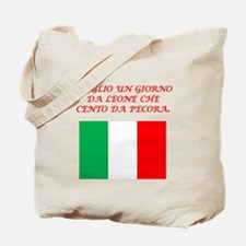 Italian Proverb One Day As A Lion Tote Bag