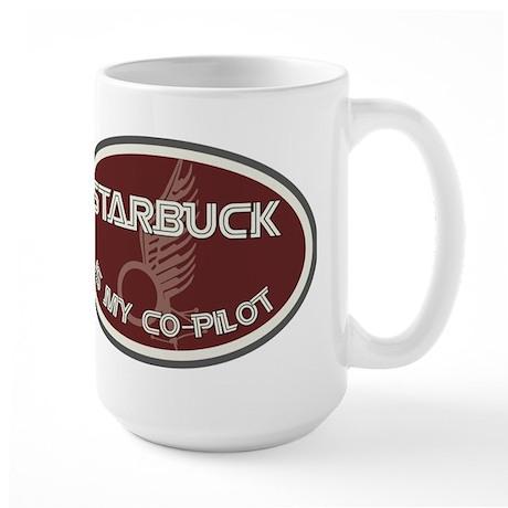 Starbuck is my co-pilot Large Mug
