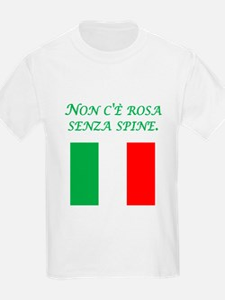 Italian Proverb Rose Thorn T-Shirt
