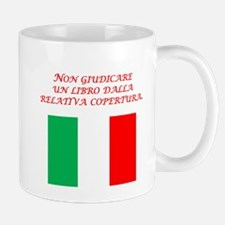 Italian Proverb Don't Judge Mug