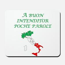 Italian Proverb Good Listener Mousepad