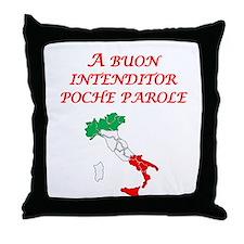 Italian Proverb Good Listener Throw Pillow