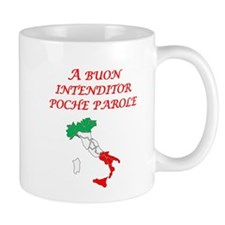 Italian Proverb Good Listener Mug