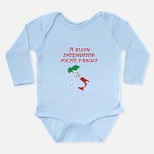 Italian Proverb Good Listener Long Sleeve Infant B