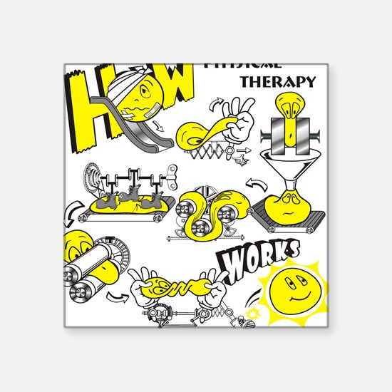 """How physical therapy works Square Sticker 3"""" x 3"""""""
