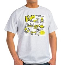 How physical therapy works T-Shirt