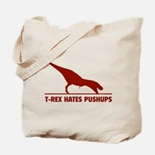 T-REX HATES PUSHUPS Tote Bag