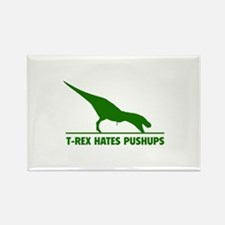 T-REX HATES PUSHUPS Rectangle Magnet