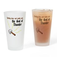 Farting Does Not Make You the God of Thunder Drink