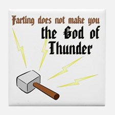 Farting Does Not Make You the God of Thunder Tile