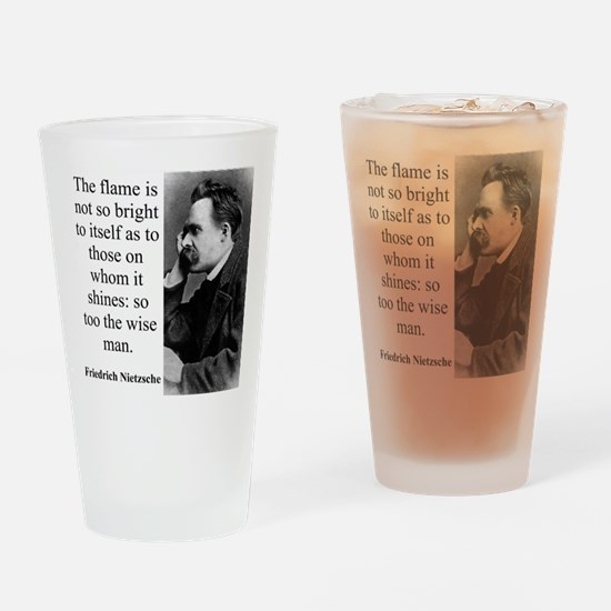 The Flame Is Not So Bright - Nietzsche Drinking Gl