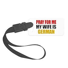 Pray Wife German Luggage Tag