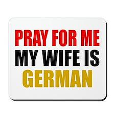 Pray Wife German Mousepad