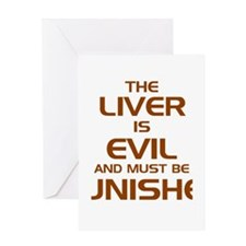 The Liver Is Evil And Must Be Punished Greeting Ca