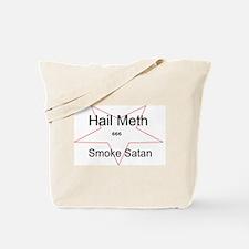 Hail Meth Smoke Satan Tote Bag