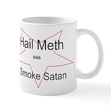 Hail Meth Smoke Satan Mug