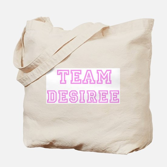 Pink team Desiree Tote Bag