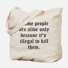Some People Tote Bag