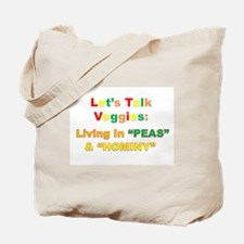 "Let's Talk Veggies: Living In ""PEAS"" & ""HOMINY"" To"