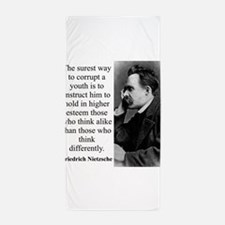 The Surest Way To Corrupt - Nietzsche Beach Towel