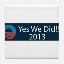 O yes we did!!! 2013 Tile Coaster
