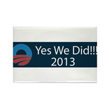 O yes we did!!! 2013 Rectangle Magnet