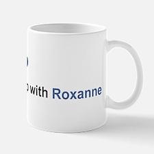 Roxanne Relationship Mug