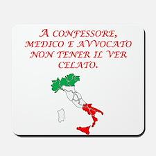 Italian Proverb Truth Mousepad