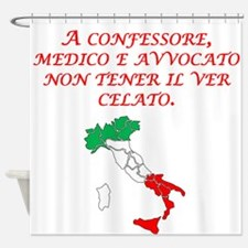 Italian Proverb Truth Shower Curtain