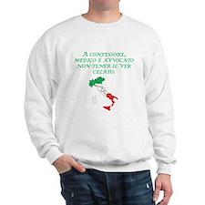 Italian Proverb Truth Sweatshirt