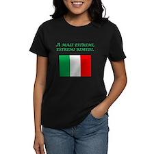 Italian Proverb Desperate Times Tee