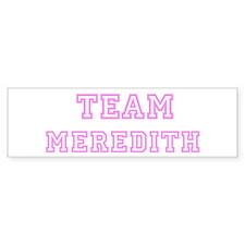 Pink team Meredith Bumper Bumper Sticker