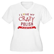 I Love My Crazy Polish Family T-Shirt