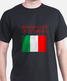 Italian Proverb Help Yourself T-Shirt