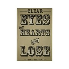 Clear Eyes Full Hearts Rectangle Magnet