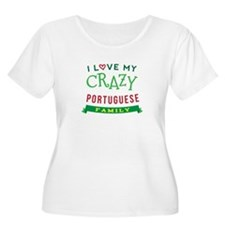 I Love My Crazy Portuguese Family T-Shirt