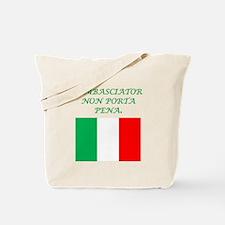 Italian Proverb Messenger Tote Bag
