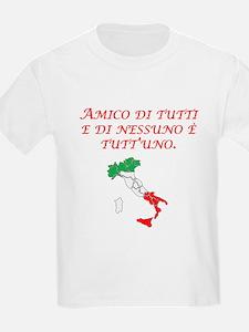 Italian Proverb Friend To All T-Shirt