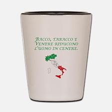 Italian Proverb Wine Women Tobacco Shot Glass