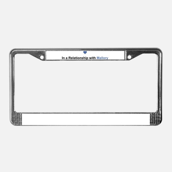 Mallory Relationship License Plate Frame