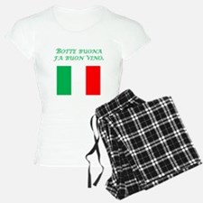 Italian Proverb Good Wine Pajamas