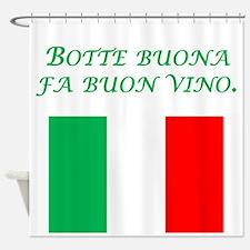 Italian Proverb Good Wine Shower Curtain