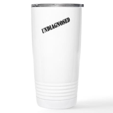 UNDIAGNOSED Stainless Steel Travel Mug