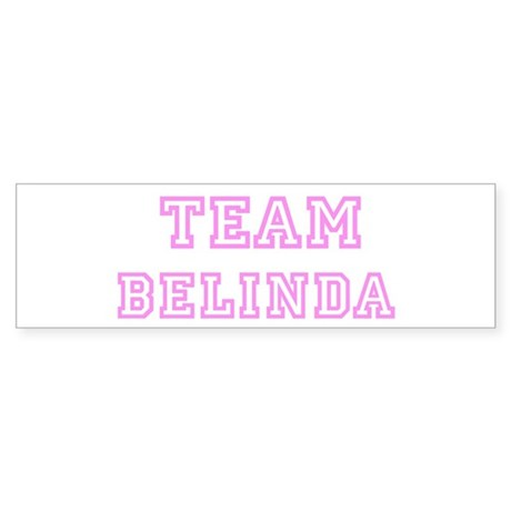 Pink team Belinda Bumper Sticker