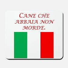 Italian Proverb Dog That Barks Mousepad