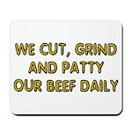 BEEF PATTY Mousepad