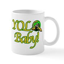 YOLO, Baby! Mug